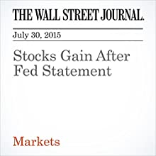Stocks Gain After Fed Statement (       UNABRIDGED) by Saumya Vaishampayan Narrated by Ken Borgers