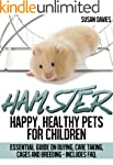 Hamster : Happy, Healthy Pets