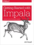 Getting Started with Impala: Interact...