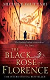 The Black Rose Of Florence (Michele Ferrara 5)