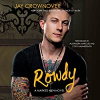 Rowdy: Marked Men, Book 5 (       UNABRIDGED) by Jay Crownover Narrated by Alexandra Marcuse, Cody Hammersmith