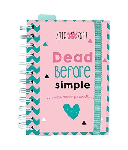 Grupo Erik Editores Dead Before Simple - Agenda escolar dp 2016/2017, 11.4 x 16.5 cm