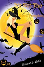 It's Not The Great Pumpkin, Maxie Duncan (Maxie Duncan, Book 1.5)