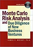 Monte Carlo risk analysis and due diligence of new business ventures