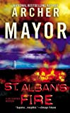 St. Albans Fire (0446618101) by Mayor, Archer
