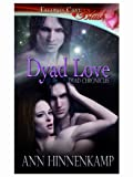 img - for Dyad Love (Dyad Chronicles, Book Three) book / textbook / text book