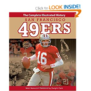 San Francisco 49ers: The Complete Illustrated History by