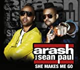 She Makes Me Go von Arash Feat. Sean Paul   								bei Amazon kaufen