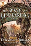 img - for The Song of Unmaking   [SONG OF UNMAKING] [Paperback] book / textbook / text book