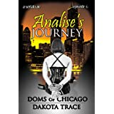 Analise's Journey, Episode 6 (Doms of Chicago)