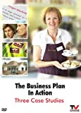 The Business Plan In Action: Three Case Studies