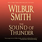 The Sound of Thunder: Courtney Family, Book 2 (       UNABRIDGED) by Wilbur Smith Narrated by John Lee