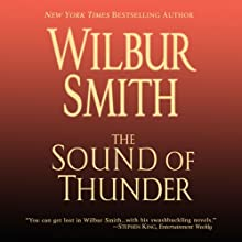 The Sound of Thunder: Courtney Family, Book 2 Audiobook by Wilbur Smith Narrated by John Lee