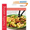 Healthy Eating: The Prostate Care Cookbook published in association with Prostate Cancer Research Foundation (Healthy Eating Series)