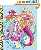 Barbie in a Mermaid Tale (Barbie) (Little Golden Book)