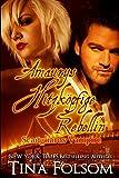 Amaurys Hitzköpfige Rebellin (Scanguards Vampire - Buch 2) (German Edition)