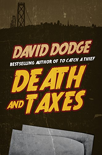 Death and Taxes (Plunder Of The Sun David Dodge compare prices)