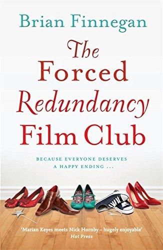 Book: The Forced Redundancy Film Club by Brian Finnegan