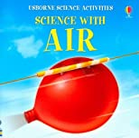 Science With Air (Usborne Science Activities)