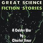 A Colder War | Charles Stross