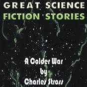 A Colder War | [Charles Stross]
