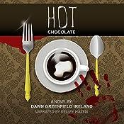 Hot Chocolate | Dawn Greenfield Ireland