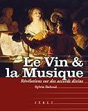 echange, troc Sylvie Reboul - Le Vin et la Musique