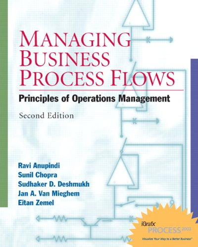 Managing Business Process Flows: Principles of Operations...