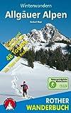 Allgäuer Alpen. 48 Wander- und Schneeschuhtouren - mit Tipps zum Rodeln (Rother Wanderbuch)