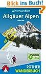 Allg�uer Alpen. 48 Wander- und Schnee...