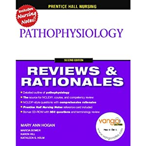 VangoNotes for Prentice Hall Reviews & Rationales: Pathophysiology, 2/e | [Mary Ann Hogan, Karen Hill, Marcia Bower, more]