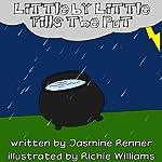Little by Little Fills the Pot | Jasmine Renner