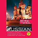 Behind the Wheel: Russian 1 Hörbuch von  Behind the Wheel, Mark Frobose Gesprochen von:  uncredited