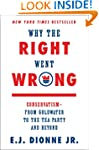 Why the Right Went Wrong: Conservatis...