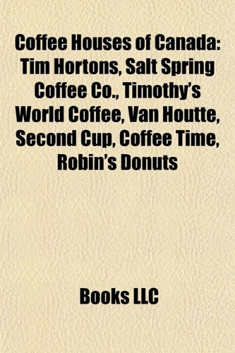 coffee-houses-of-canada-tim-hortons-salt-spring-coffee-co-timothys-world-coffee-van-houtte-second-cu