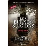 Los buenos suicidas (Bestseller (debolsillo))