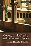 img - for Money, Bank Credit, and Economic Cycles book / textbook / text book