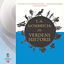 E. H. Gombrichs lille Verdenshistorie Audiobook by E. H. Gombrich Narrated by Kjeld Høegh