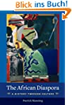 The African Diaspora: A History Throu...