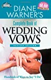 "Diane Warners Complete Book of Wedding Vows: Hundreds of Ways to Say ""I Do"" (Hal Leonard Wedding Essentials)"