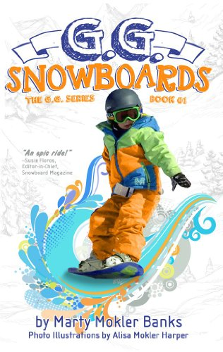 Kids on Fire: A Free Excerpt From 5-Star Chapter Book G.G. Snowboards