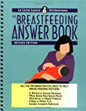 The Breastfeeding Answer Book (Revised)