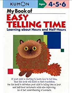 My Book of Easy Telling Time: Learning About Hours and Half-hours read online