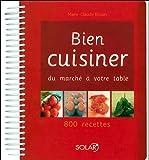 Bien cuisiner : Du marché à votre table
