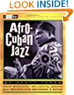 Afro-Cuban Jazz : Third Ear - The Essential Listening Companion