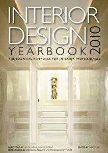 Interior Design Yearbook 2010 2010: The Essential Sourcebook for Interior Design from Media One Communications Ltd