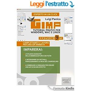 GIMP. Tutorial pratici per Windows, Mac e Linux. Livello 9 (Esperto in un click)