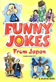 img - for Funny Jokes from Japan (Revised Edition) A collection of the most hilarious jokes and anecdotes from Japan - Asiapac Books book / textbook / text book