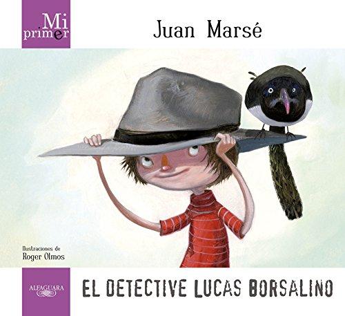 mi-primer-juan-marse-el-detective-lucas-borsalino
