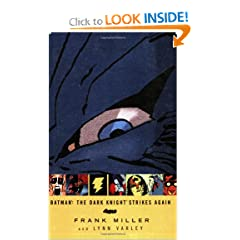 Batman: The Dark Knight Strikes Again by Frank Miller and Lynn Varley